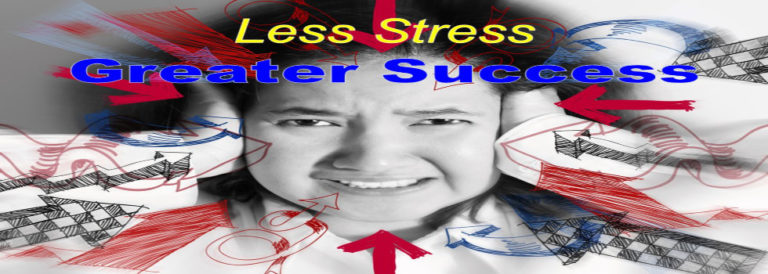Less Stress GREATER SUCCESS (at Work)